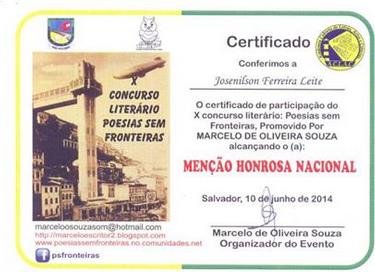 """Certificado conferido por: Poesias sem Fronteiras em junho de 2014, com a poesia """"Folhas Vivas"""", publicada na Antologia """"Poesias sem Fronteiras: X Concurso Literário Poesias sem Fronteiras"""", Editora Sucesso, São Paulo."""