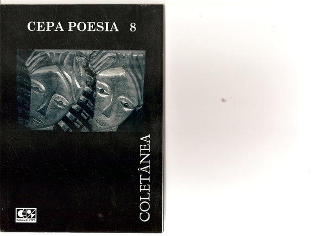 Coletânea poética publicada pelo Círculo de Poesia Ação e Pensamento - CEPA - Ano de 2006 - Salvador