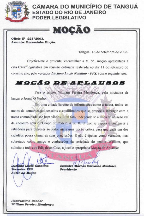 Recebi da Câmara de Tanguá, por iniciativa do vereador Luciano Lúcio, uma Moção de Aplausos pelo lançamento do jornal O VERBO, que publiquei em 2003.