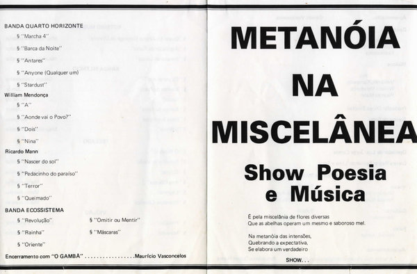 """Parte do programa do evento """"Metanóia na miscelânea"""", promovido pelo poeta Maurício Vasconcelos no Teatro da UFF, em 1991. Minha apresentação foi no estilo """"voz e violão"""", com composições próprias."""