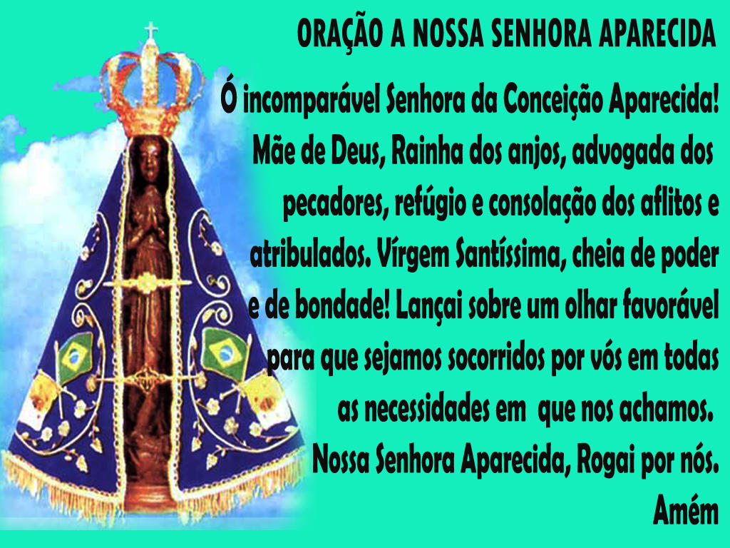 Frases Nossa Senhora Aparecida: QUE NOSSA SENHORA APARECIDA PROTEJA NOSSAS CRIANÇAS
