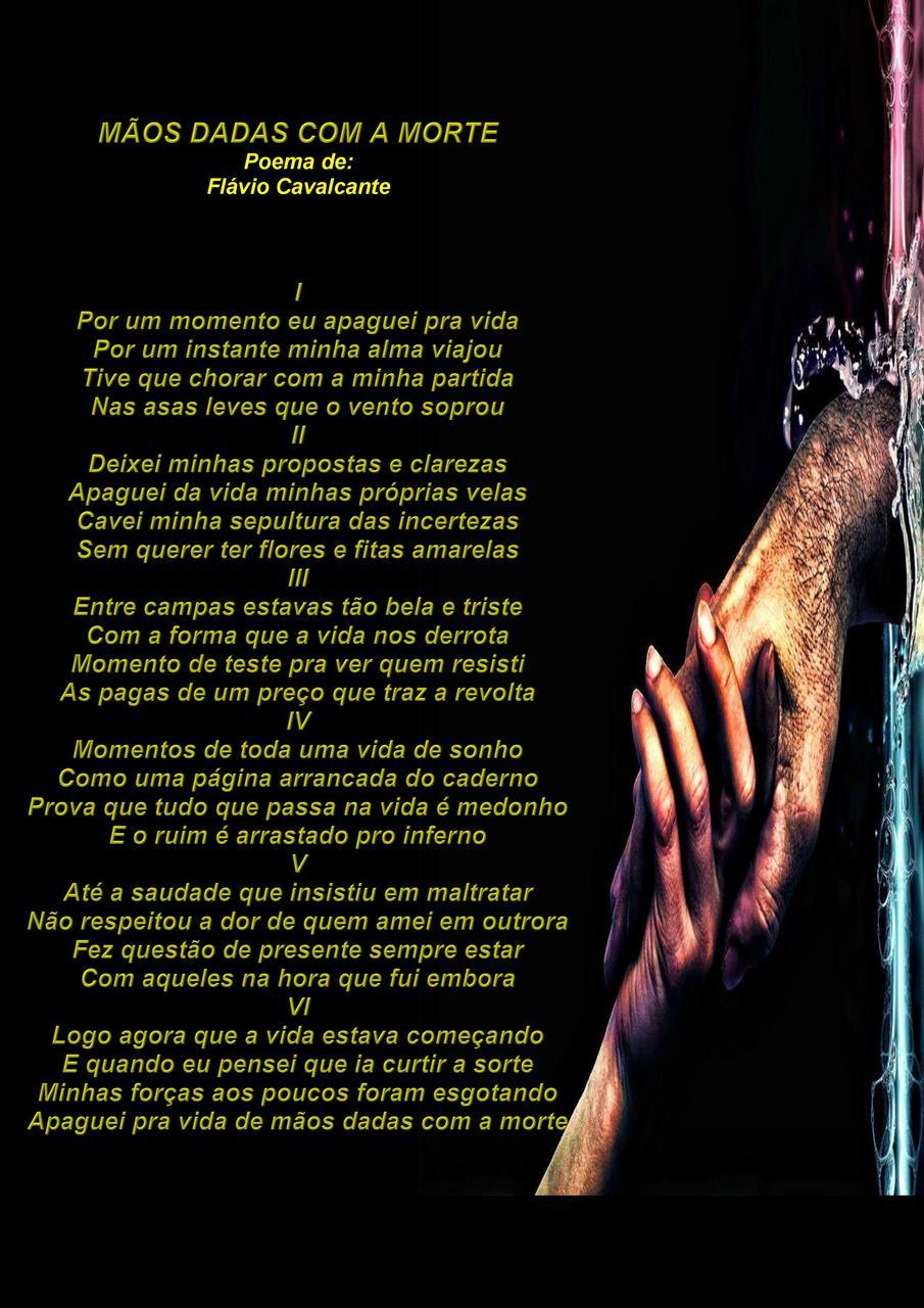 Mãos Dadas Com A Morte Poema De Flávio Cavalcante